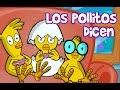 LOS POLLITOS DICEN PIO PIO