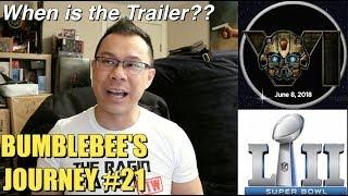 When is the Bumblebee Movie Trailer??? - [BUMBLEBEE'S JOURNEY #21]