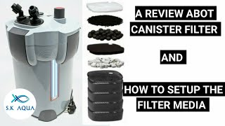 A review about canister filter & How to setup the filter media