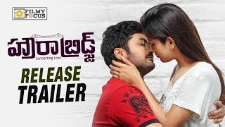 Howrah Bridge Movie Release Trailer || Rahul Ravindran, Manali Rathod, Chandini
