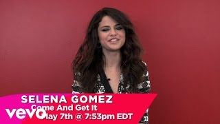 Selena Gomez - Come & Get It (Teaser)