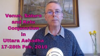 Venus Saturn Ketu Conjunction In Uttara Ashadha 17 28th Feb 2019