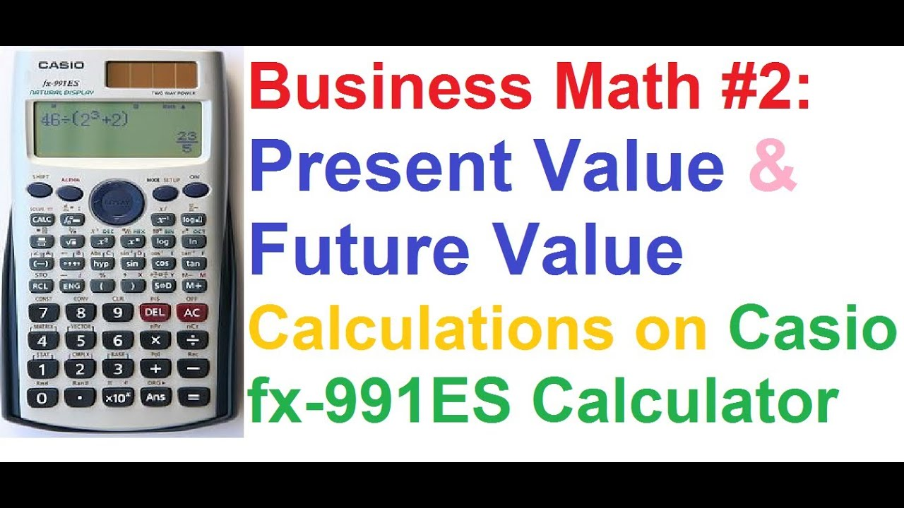 business math  2  present value  u0026 future value of money