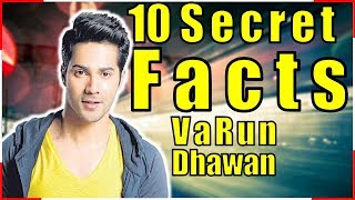 12 Amazing Facts of Varun Dhawan 👉 Interesting & Unknown Facts - Girlfriend, Lifestyle, Childhood