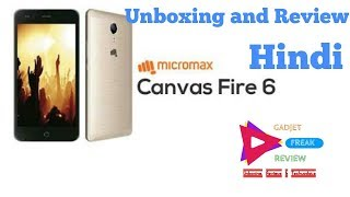 micromax canvas fire 6 unboxing, first impression & features (HINDI)