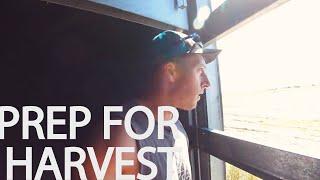 Harvest 2019 Prep - Part 1