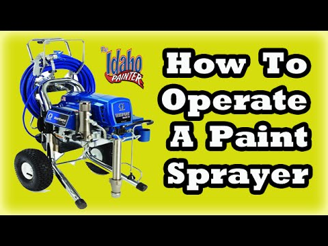 Operating a Graco 695 Sprayer.  How To Use A Airless Paint Sprayer.  DIY Paint sprayer hacks.