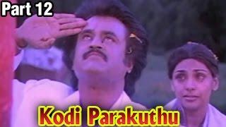 Kodi Parakuthu – 12/12 part - Rajinikanth, Amala - P. Bharathiraja Classic Movie – Full Movie