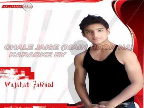 Instrumental Karaoke Chale Jaise Hawaien main Hoon Na by Wajahat Jawaid video