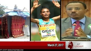 Ethiopia: The Latest Ethiopian News Today From EthioTime March 27 2017