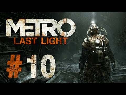 Metro Last Light - Let's Play #10 - Terror und Theater