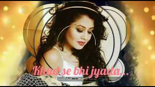 "Best funny loving WhatsApp status video || ""mere phone me teri photo ""song lyrics by Neha Kakkar 