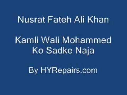 Kamli Wali Mohammed (PART 2) By Nusrat Fateh Ali Khan