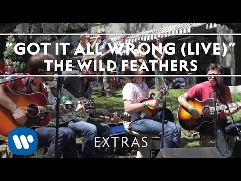 The Wild Feathers: Got It All Wrong (Live)