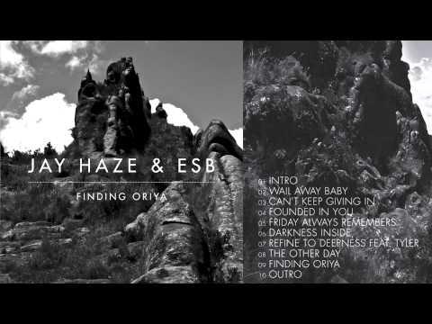 Jay Haze & Esb - Finding Oriya (full Album Sampler) video