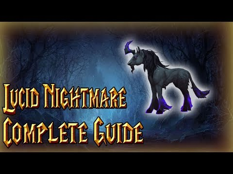 How to get the Lucid Nightmare Mount│COMPLETE GUIDE│World of Warcraft Legion