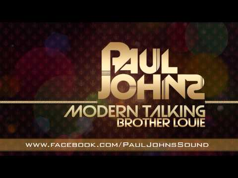 Modern Talking - Brother Louie ( Paul Johns Extended Mix ) ☛ Pauljohns.pl Full [hd] video