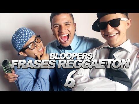 Bloopers Frases Reggaeton 6 - (Piamonte Films)