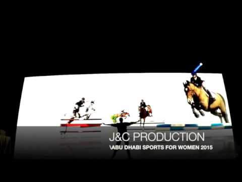 J&C PRODUCTION MAPPING-ABU DHABI SPORTS FOR WOMEN 2015