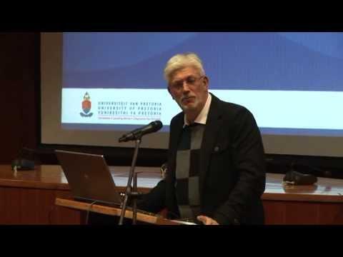 University of Pretoria Expert Lecture by Prof Frans Viljoen