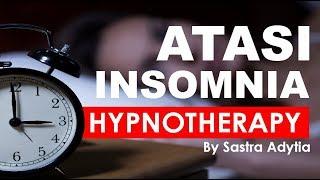Download Lagu Hipnoterapi - Atasi INSOMNIA untuk TIDUR BERKUALITAS (Full Affirmations) Gratis STAFABAND