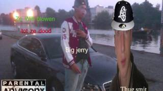 Big jerry ft. Thug smit - Ze wilt blowen