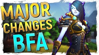 The LARGEST Class Changes & REVAMPS in WoW: Battle for Azeroth