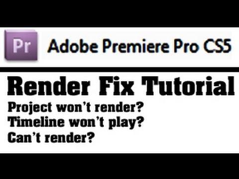 Render Fix - Adobe Premiere Pro CS - Timeline Won't Play