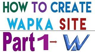 How to create wapka  website bangla tutorial
