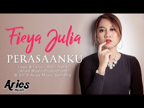 Fieya Julia - Perasaanku (Official Lyric Video)