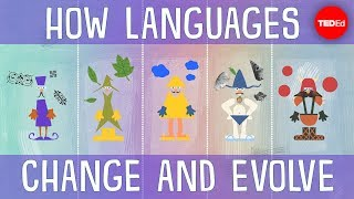 How languages evolve - Alex Gendler