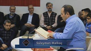 Süleyman Malkoç - Kim Benim Sünnetime Sarılsa Ona Yüz Şehit Sevabı Vardır