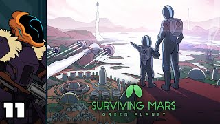 Let's Play Surviving Mars: Green Planet [Modded] - PC Gameplay Part 11 - So Much Room For Activities