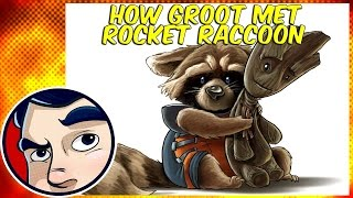 How Groot Met Rocket Racoon - Epic Team Up/Origins