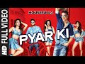 Pyar Ki Full Video Song | HOUSEFULL 3 | Shaarib & Toshi | T Series