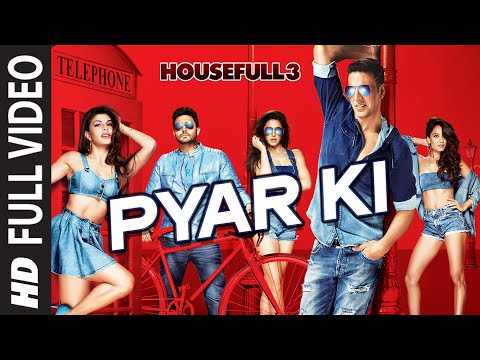 Pyar Ki Full Video Song | HOUSEFULL 3 | Shaarib & Toshi | T-Series - LatestLyrics