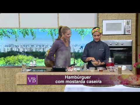 Você Bonita - Hambúrguer com Mostarda Caseira (25/02/15)