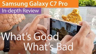 Samsung Galaxy C7 Pro Review - Worth Your Money Good & The Bad