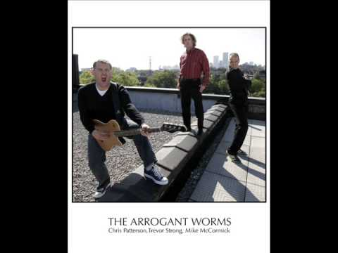 Arrogant Worms - Great To Be A Nerd