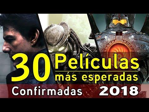 Las Mejores 30 Películas Del 2018 / Cine Drama - Acción - Terror - Ficción y Más