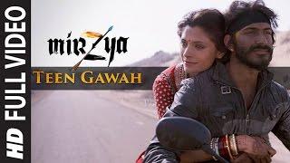 TEEN GAWAH Full Video Song HD MIRZYA