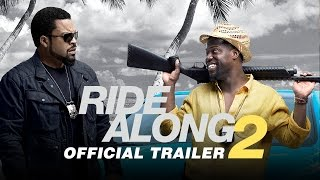 Ride Along 2 - Official Trailer (HD)