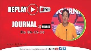 REPLAY - JT Français 20h - Pr : SARAH CISSÉ - 06 Décembre 2016