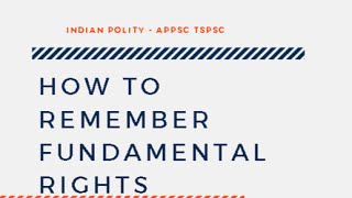 Indian Polity APPSC TSPSC  ||  How to remember Fundamental Rights