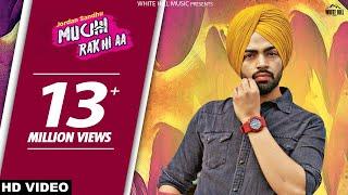 Muchh Rakhi Aa   Jordan Sandhu   Parmish Verma   Bunty Bains   Latest Punjabi Song  White Hill Music