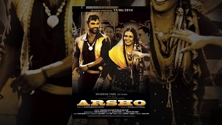 ARSHO - Full Movie HD - Mannat Singh 'n' Dakssh Ajit Singh
