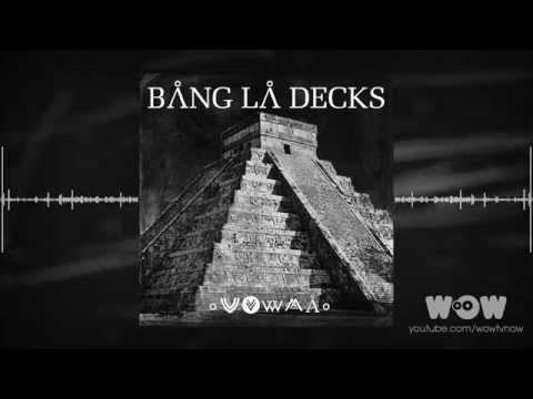 Скачать музыку bang la decks zouka
