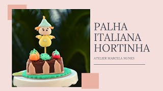 PALHA ITALIANA DECORADA HORTINHA
