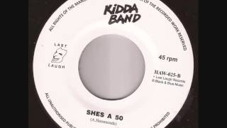 "Kidda Band ""She's a 50"" Last Laugh Records"