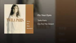 Watch Twila Paris Fix Your Eyes video